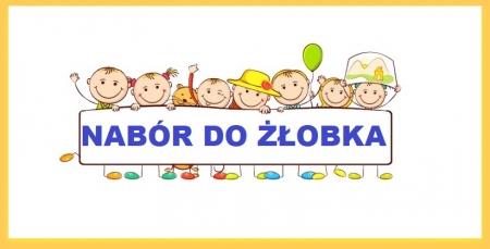 Rozpoczęty nabór do Żłobka na rok szkolny 2019/2020